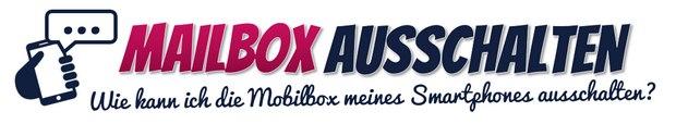 Mailbox ausschalten - so geht's bei Telekom, Vodafone, o2 und E-Plus / BASE