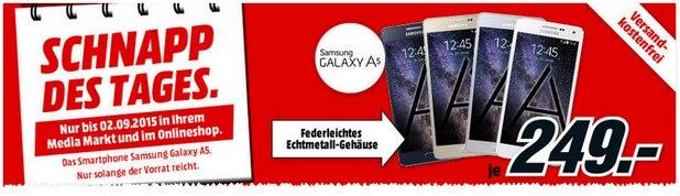 Media Markt Schnapp des Tages am 2.9.2015: Samsung Galaxy A5 für 249 €