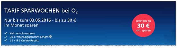 o2 Werbung mit Tarif-Sparwochen - bis zu 30 Euro sparen im Monat