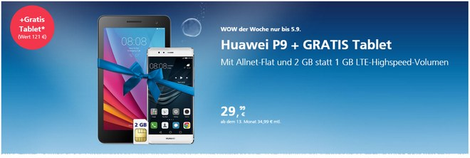 O2 WOW der Woche mit Huawei P9 + Gratis-TabletO2 WOW der Woche mit Huawei P9 + Gratis-Tablet