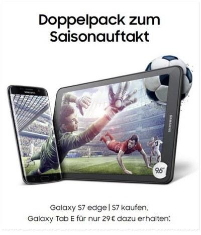 Samsung Doppelpack zum Saisonauftakt: Wer ein Samsung Galaxy S7 oder S7 edge kauft, bekommt ein Samsung Galaxy Tab E 9.6 für 29 € dazu - die Aktion gilt ab 6. September 2016