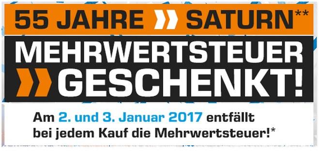 Saturn Angebot am 2.1.2017 mit MwSt.-Aktion