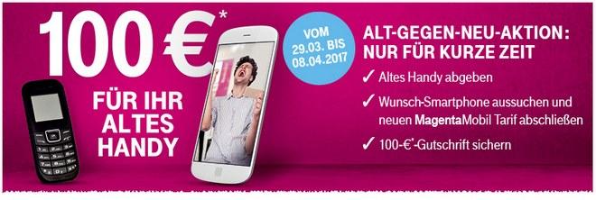 Telekom Alt-gegen-Neu-Aktion ab 29.3.2017 mit 100 € Rechnungsgutschrift fürs Einsenden eines Althandys