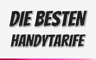 Beste Handytarife im Vergleich